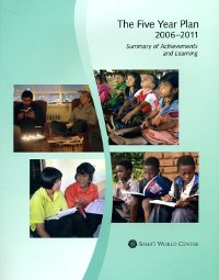The Five Year Plan, 2006-2011, Summary of Achievements and Learning