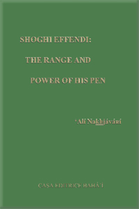 Shoghi Effendi: The Range and Power of His Pen (Free ePub)