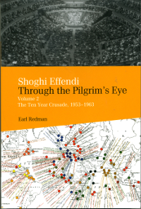 Shoghi Effendi Through the Pilgrim's Eye 2