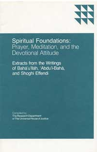 Spiritual Foundations: Prayer, Meditation, and the Devotional Attitude