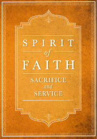 Spirit of Faith: Sacrifice and Service (eBook - mobi)