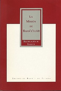 Mision de Baha'u'llah (Spanish) - (Originally $3.25)