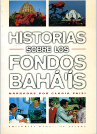 Historias Sobre los Fondos Baha'is (Spanish, Originally $6.95)