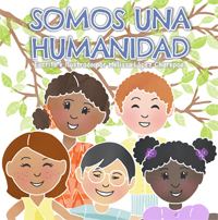 Somos una Humanidad / We Are One (Spanish)
