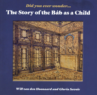 The Story of the Bab as a Child