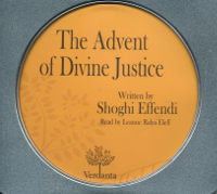 Advent of Divine Justice, The Audio Book