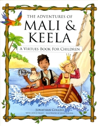 Adventures of Mali & Keela: A Virtues Book for Children