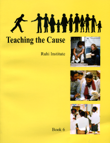 Ruhi Book 6 - Teaching the Cause (English)