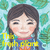 This Fresh Plant (Boardbook)