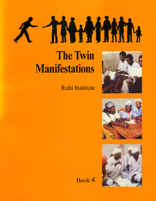 Ruhi Book 4 - Twin Manifestations (English)