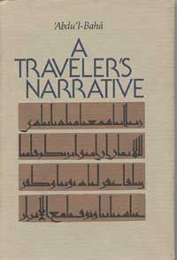 Traveler's Narrative, A: Written to Illustrate the Episode of the Bab