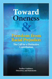 Toward Oneness and Freedom from Racial Prejudice