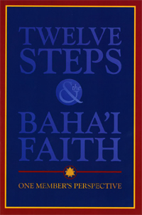 Twelve Steps and the Baha'i Faith