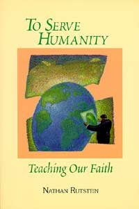 To Serve Humanity: Teaching Our Faith (Originally $17.95)