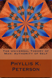 Universal Theory of Man: Authority of Self