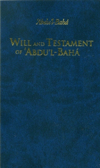 Will and Testament of Abdu'l-Baha