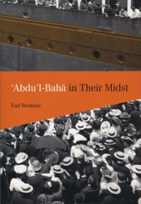 Abdu'l-Baha in Their Midst