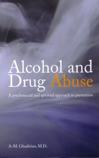 Alcohol and Drug Abuse: A Psychosocial and Spiritual Approach to Prevention