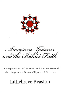 American Indians and the Baha'i Faith