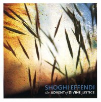 Advent of Divine Justice - Audio Book