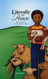 Animals for Peace - Book 4 Literally for Peace