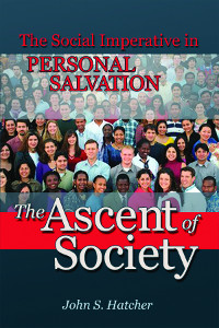 The Ascent of Society: The Social Imperative in Personal Salvation (eBook-Mobi)