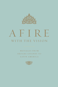 Afire with the Vision (eBook - mobi)