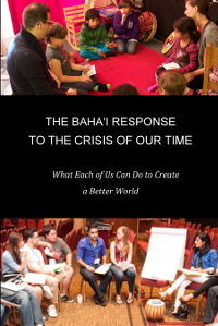 The Baha'i Response to the Crisis of Our Time