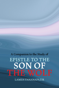 Companion to the Study of Epistle to the Son of the Wolf