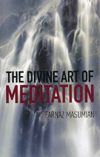 The Divine Art of Meditation