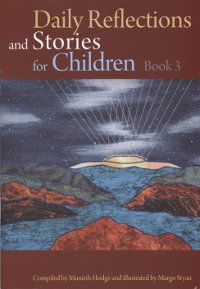 Daily Reflections & Stories for Children 3