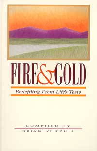 Fire and Gold: Benefiting From Life's Tests