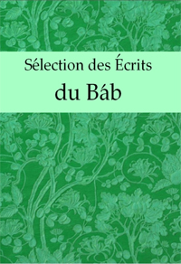 Selection des Ecrits du Bab (Free ePub, French)