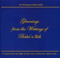 Gleanings from the Writings of Baha'u'llah Audio Book