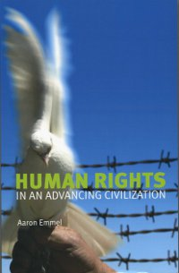 Human Rights in an Advancing Civilization (Originally $34.95)