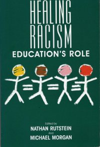 Healing Racism, Education's Role