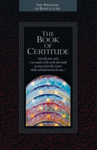 Book of Certitude: The Kitab-i-Iqan