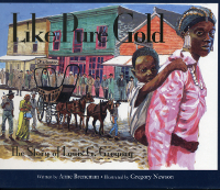 Like Pure Gold: The Story of Louis G. Gregory