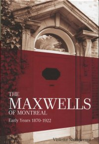 The Maxwells of Montreal