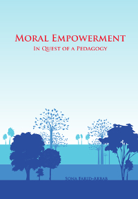 Moral Empowerment: In Quest of a Pedagogy (eBook - ePub)