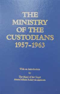 Ministry of the Custodians, The 1957-1963