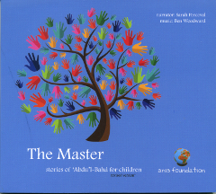 The Master -Stories of Abdu'l-Baha for children, CD