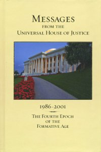 Messages from The Universal House of Justice, 1986-2001