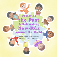 Observing the Fast & Celebrating Naw-Ruz Around the World
