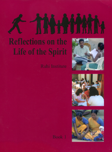 Ruhi Book 1 - Reflections on the Life of the Spirit (English)