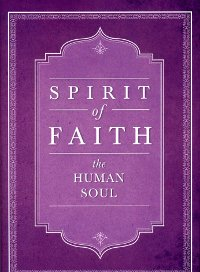 Spirit of Faith: The Human Soul