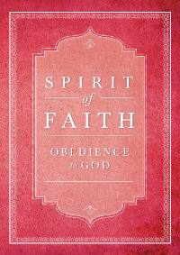 Spirit of Faith: Obedience to God (eBook - ePub)