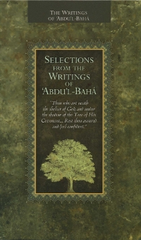 Selections from the Writings of 'Abdu'l-Baha