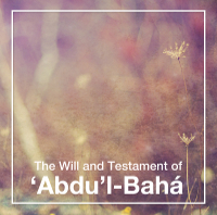 Will and Testament of Abdul-Baha Audio Book