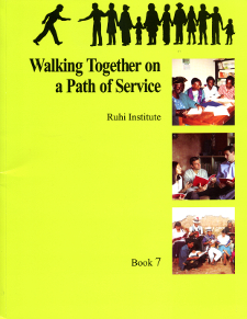 Ruhi Book 7 - Walking Together on a Path of Service (English)